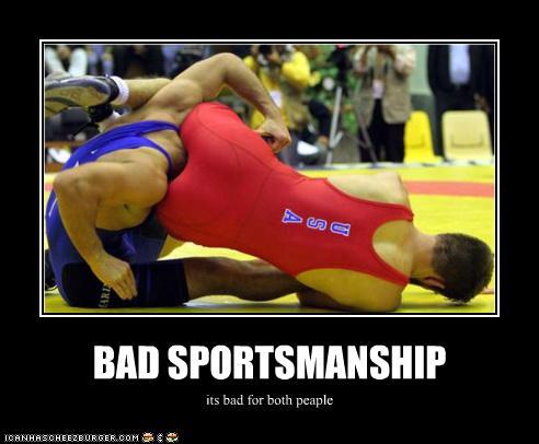Bad Sportsmanship