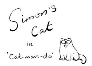 Simon's Cat - Can Man Do
